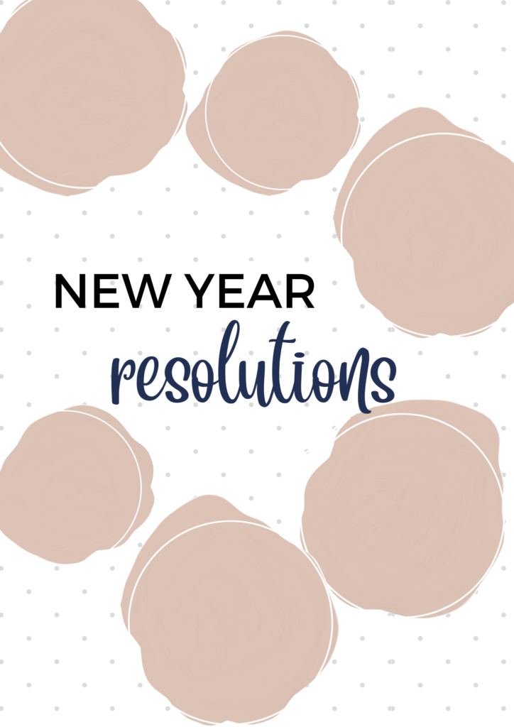 New year's resolution, new year goals
